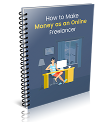 How to Work From Home and Make a Full-Time Living as an Online Freelancer