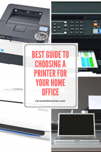 Guide to choosing best printer for home office
