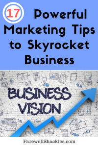 17 Marketing Tips to skyrocket your business